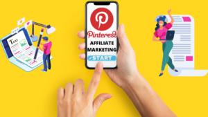Pinterest Affiliate Marketing For Beginners 2021